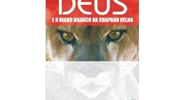 A Chapada Diamantina é tema do livro Deus e o diabo branco na chapada velha
