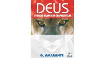 "A Chapada Diamantina é tema do livro ""Deus e o diabo branco na chapada velha"""